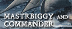 mastrbiggy and commander - a giveaway